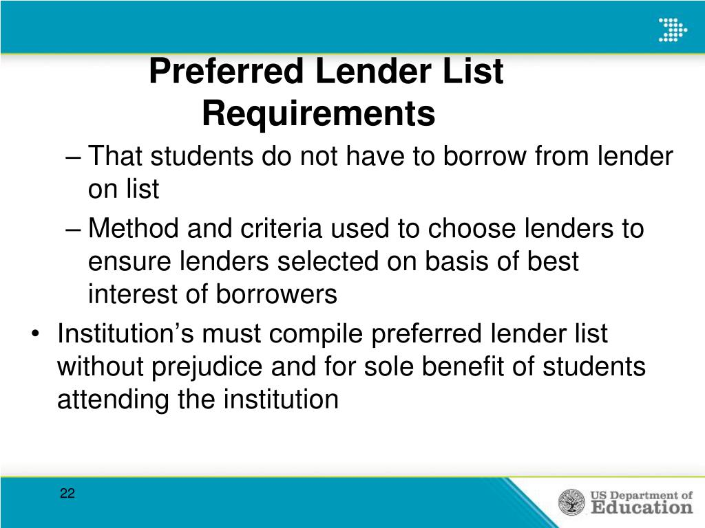 Preferred Lender List    				Requirements