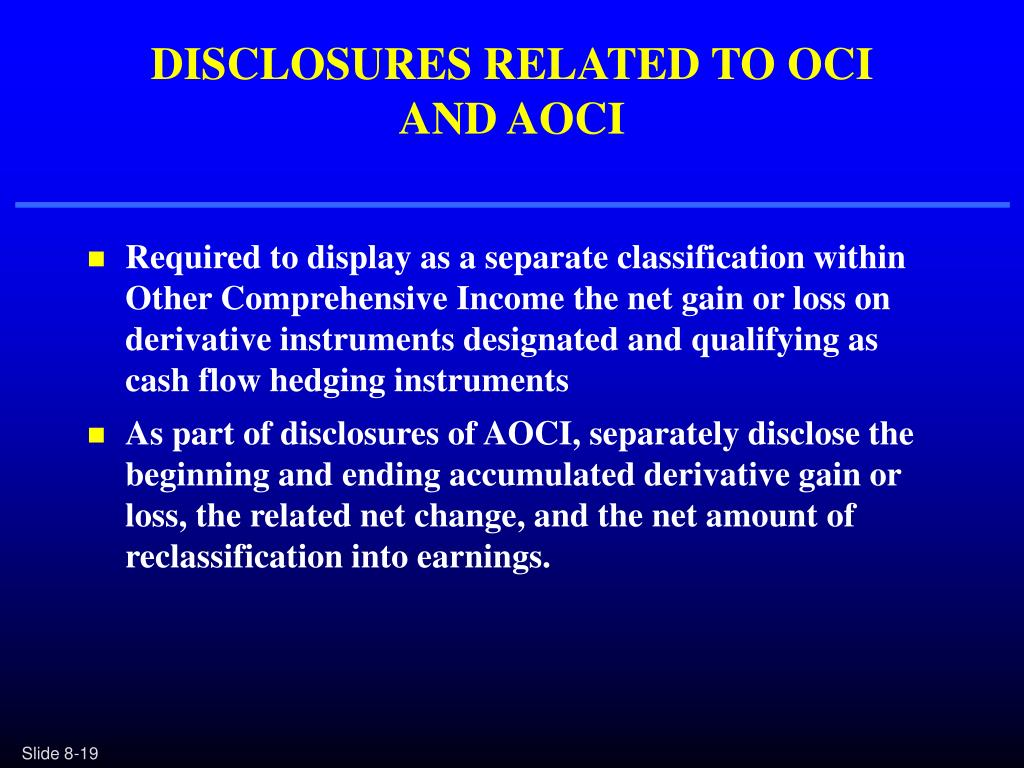 DISCLOSURES RELATED TO OCI
