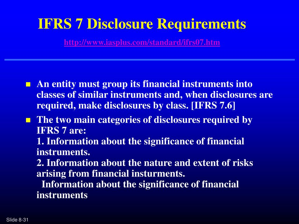 IFRS 7 Disclosure Requirements
