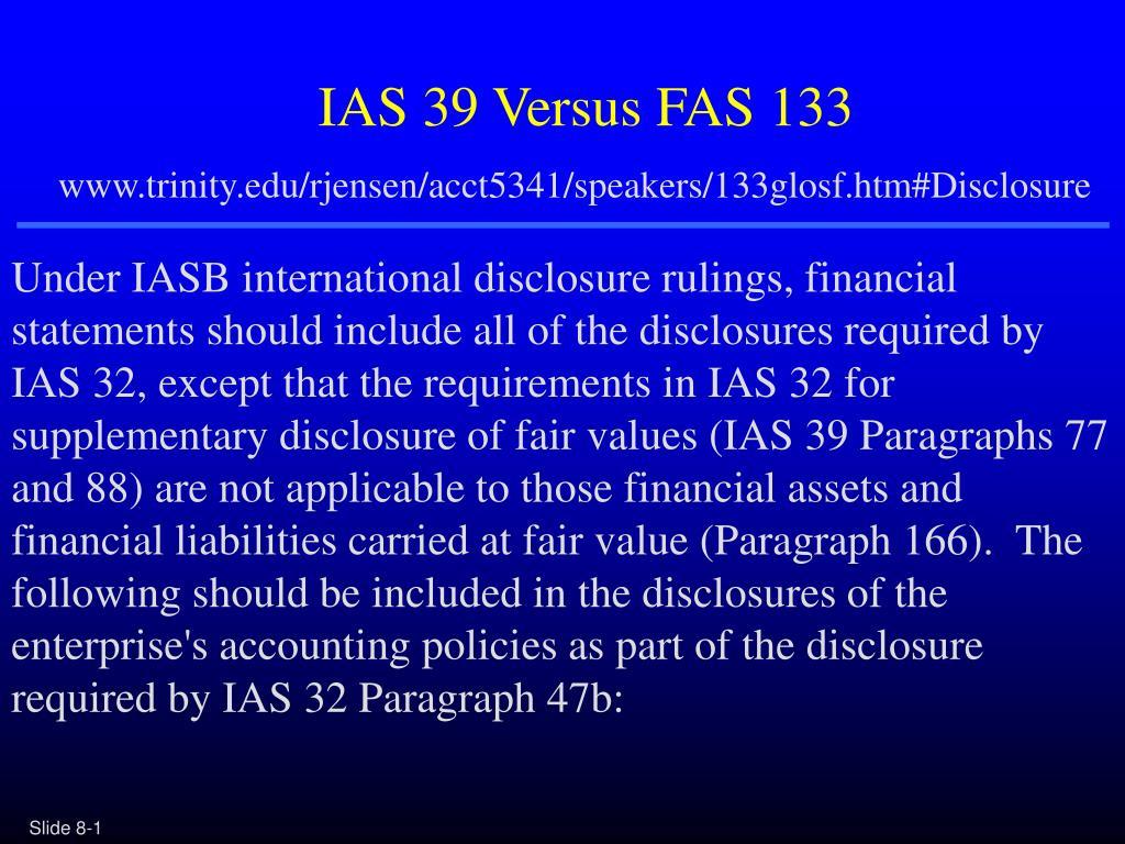 IAS 39 Versus FAS 133