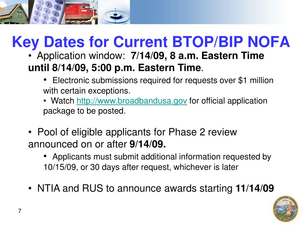 Key Dates for Current BTOP/BIP NOFA