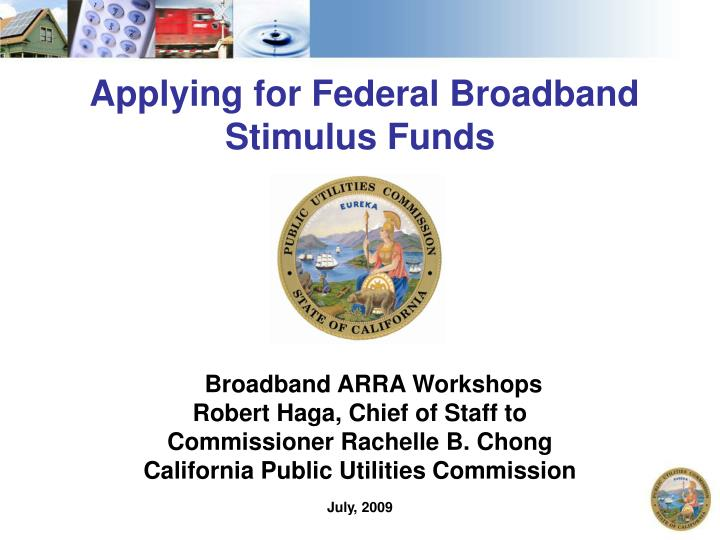 Applying for Federal Broadband Stimulus Funds