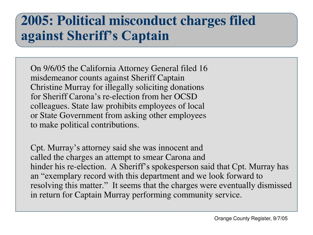 2005: Political misconduct charges filed against Sheriff's Captain