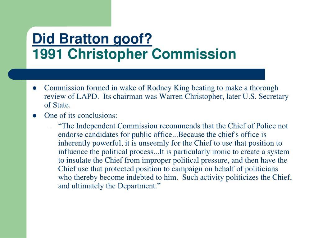 Did Bratton goof?