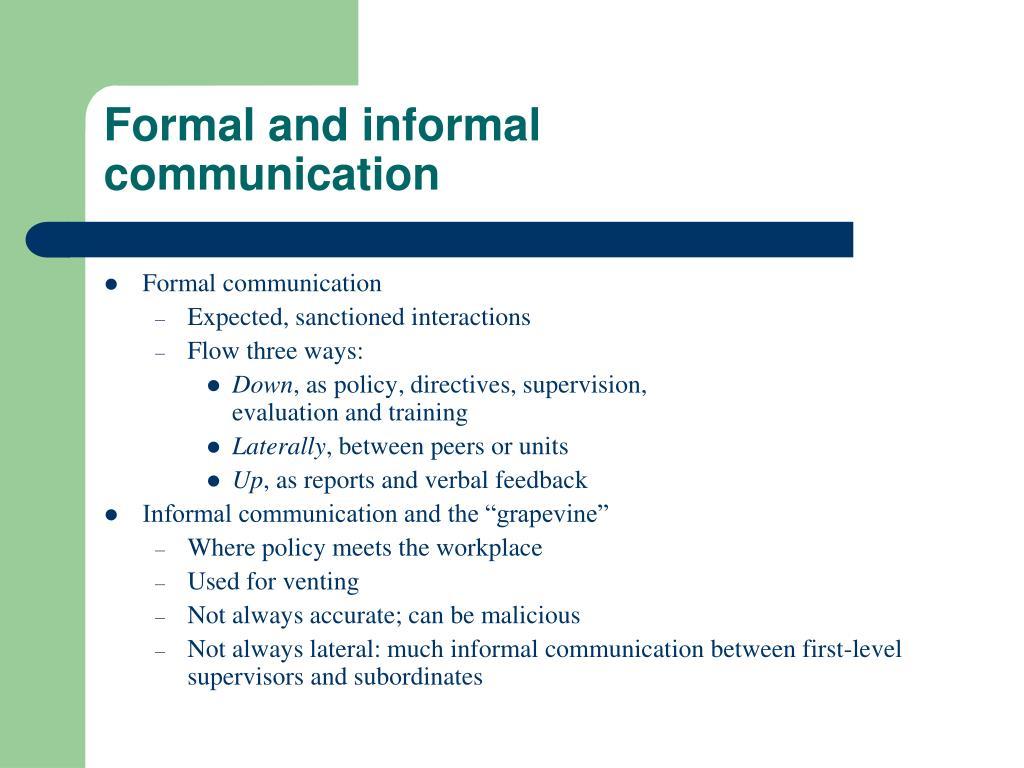 Formal and informal