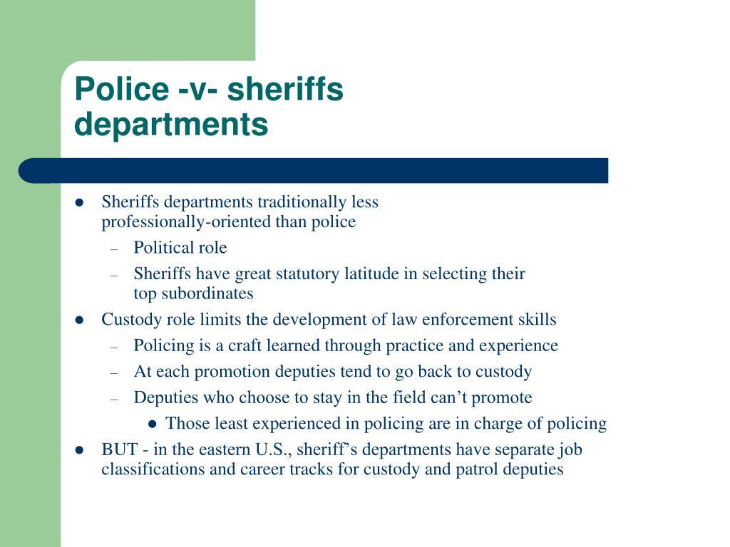 Police -v- sheriffs