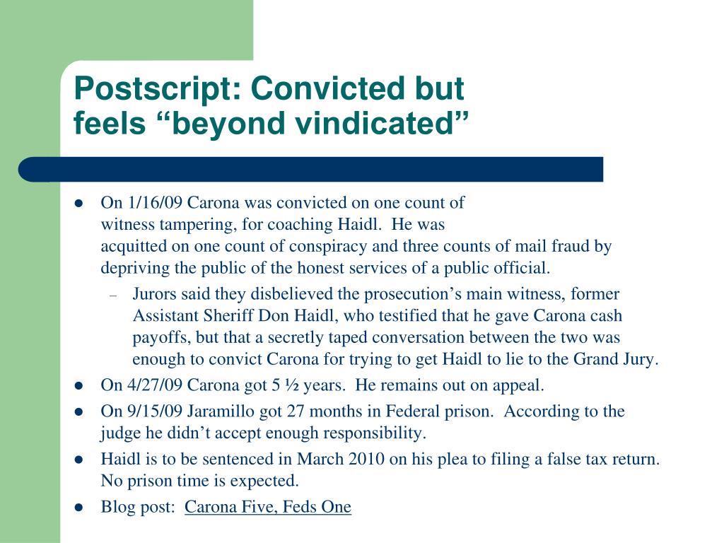 Postscript: Convicted but