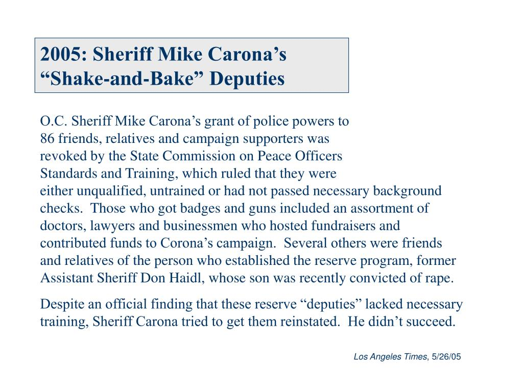 2005: Sheriff Mike Carona's