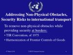addressing non physical obstacles security risks to international transport6