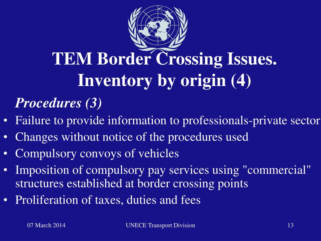 TEM Border Crossing Issues.