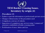 tem border crossing issues inventory by origin 4