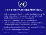 ter border crossing problems 2