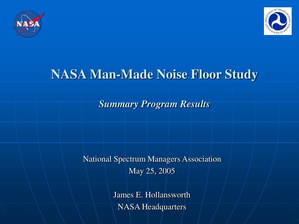 NASA Man-Made Noise Floor Study