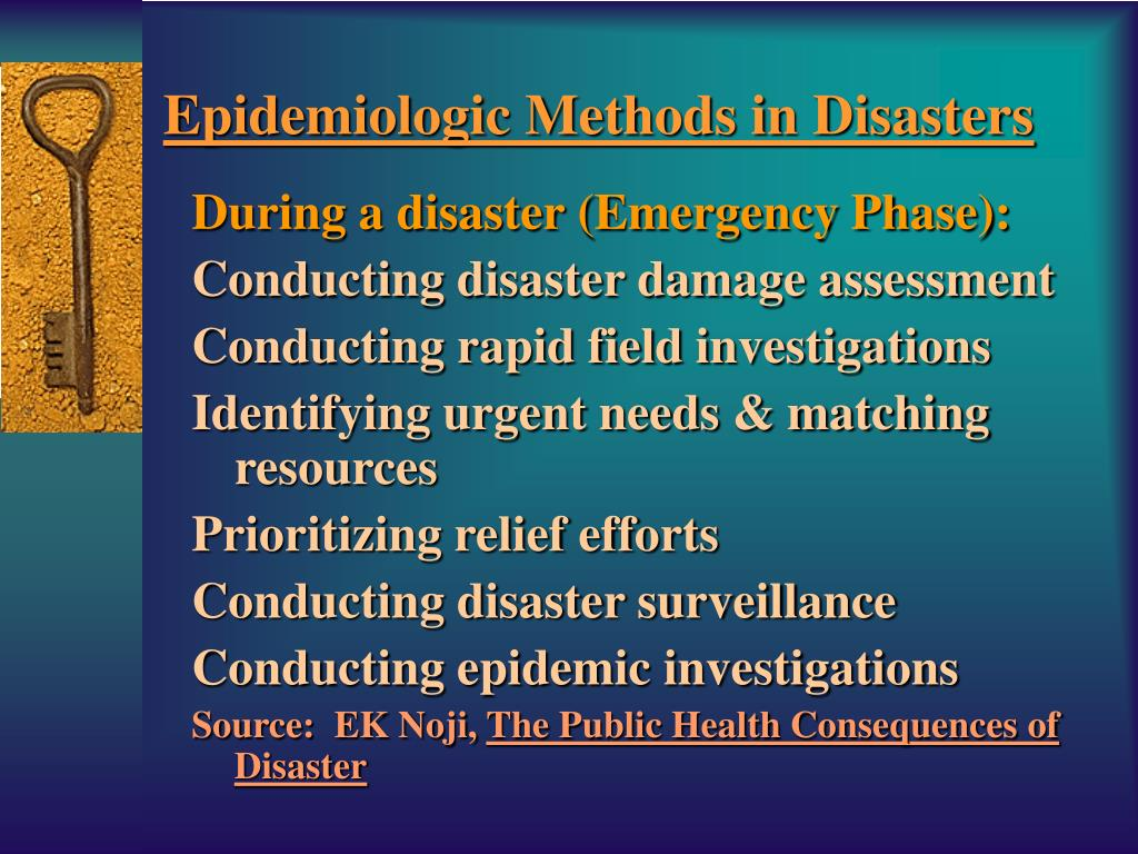 Epidemiologic Methods in Disasters