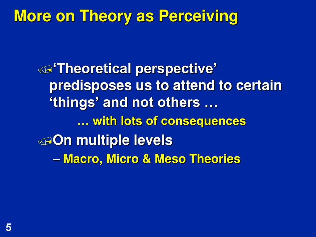 More on Theory as Perceiving
