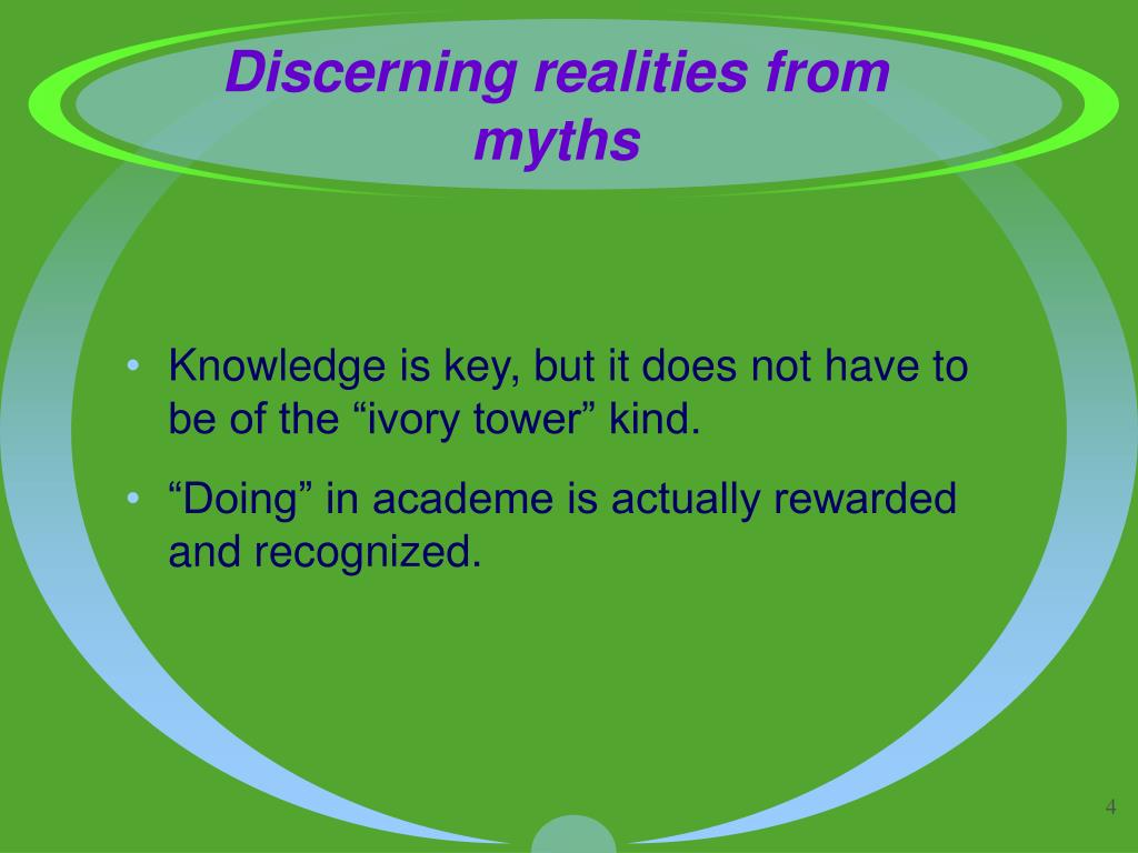 Discerning realities from myths