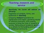 teaching research and service