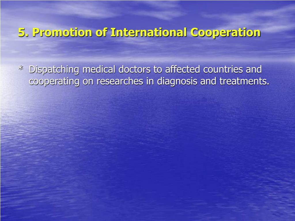5. Promotion of International Cooperation