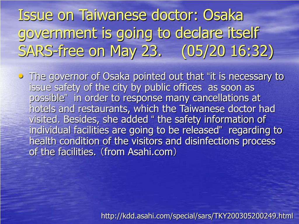 Issue on Taiwanese doctor: Osaka government is going to declare itself SARS-free on May 23.
