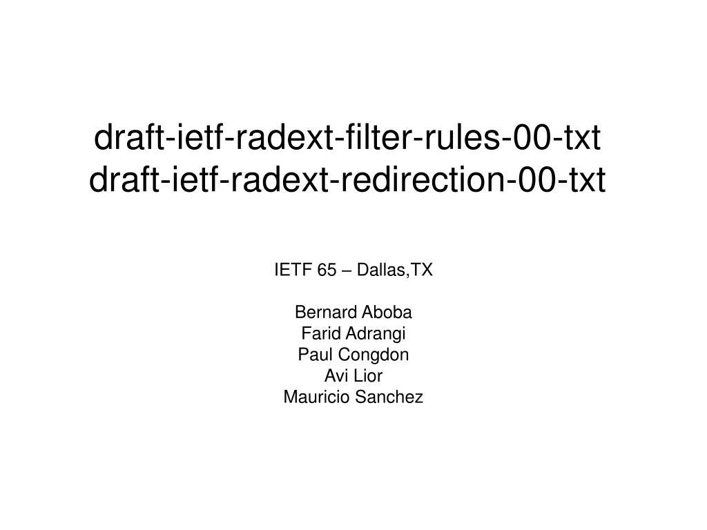 draft ietf radext filter rules 00 txt draft ietf radext redirection 00 txt l.