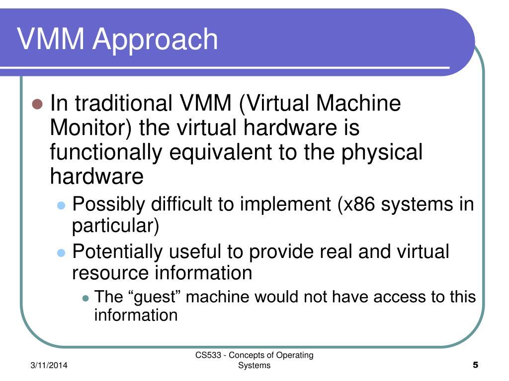 VMM Approach