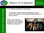 what is f1 in schools