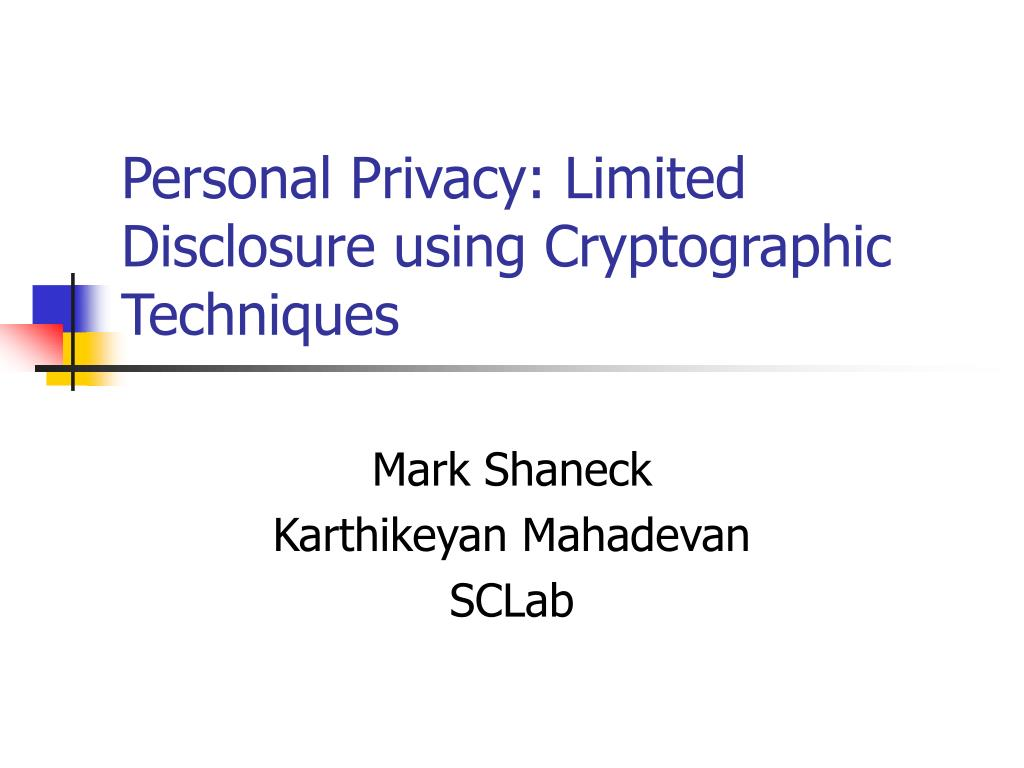personal privacy limited disclosure using cryptographic techniques l.