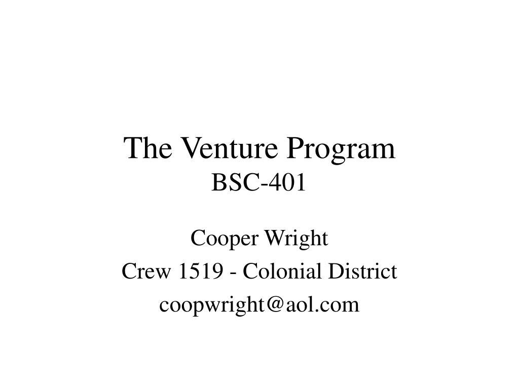 the venture program bsc 401 l.