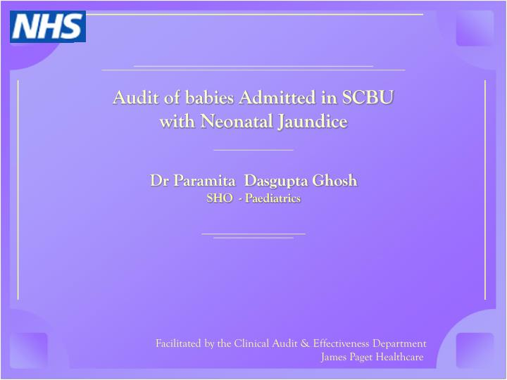 Audit of babies Admitted in SCBU with Neonatal Jaundice