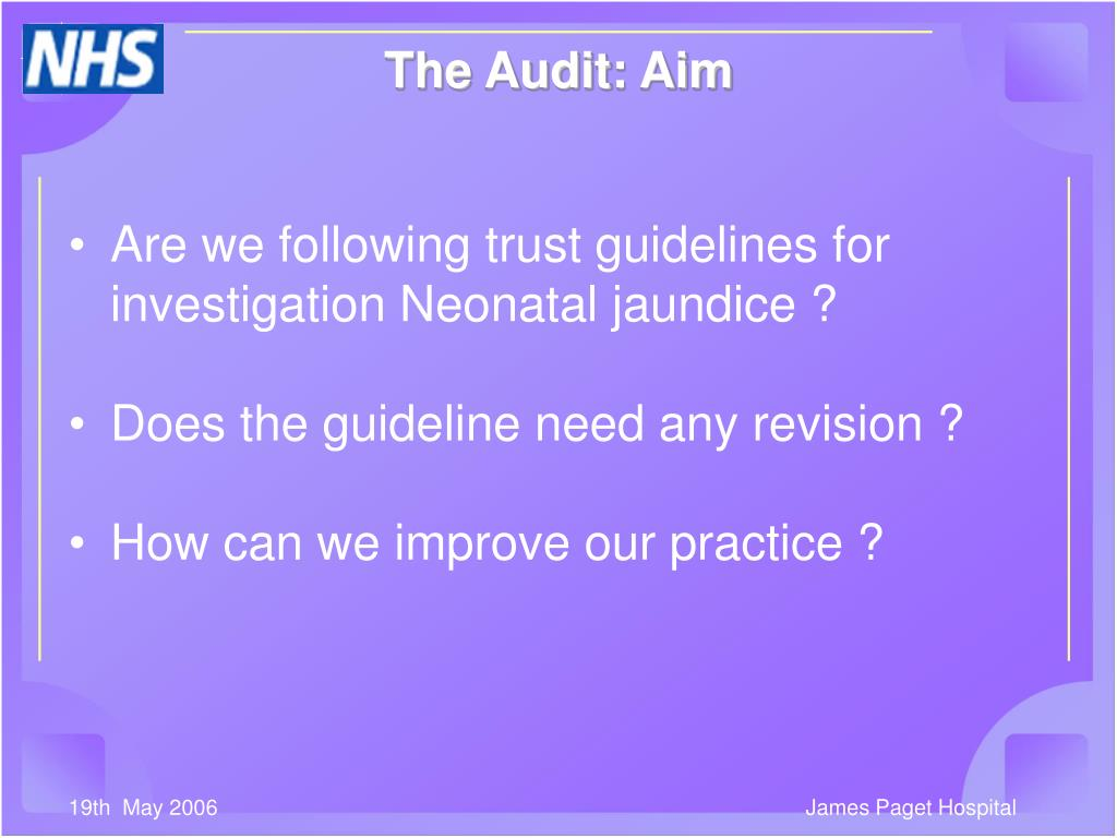 Are we following trust guidelines for investigation Neonatal jaundice ?