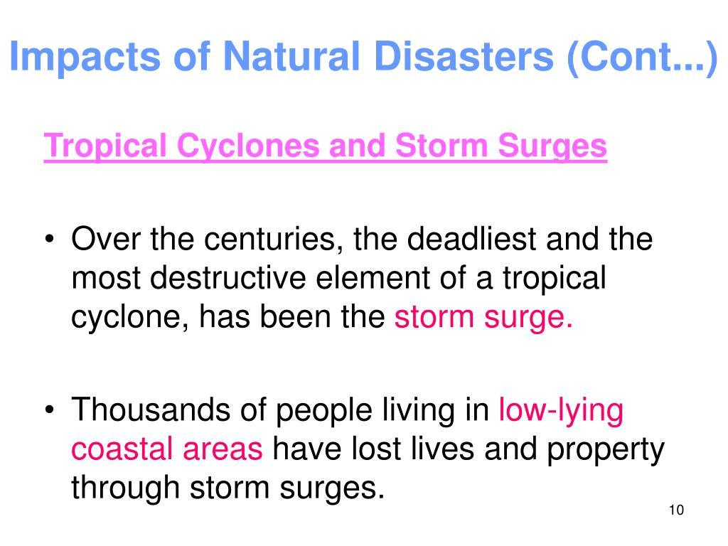 Impacts of Natural Disasters (Cont...)
