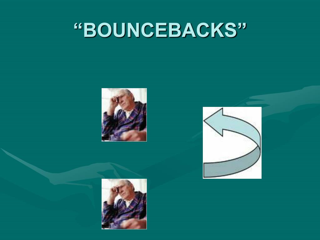 """BOUNCEBACKS"""