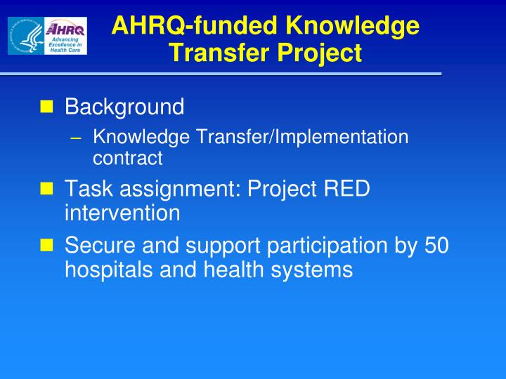 Ahrq funded knowledge transfer project