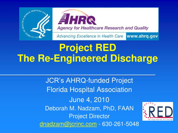 Project red the re engineered discharge