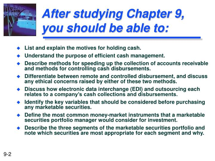 After studying chapter 9 you should be able to