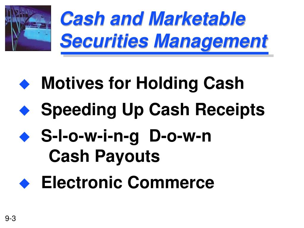 Cash and Marketable Securities Management