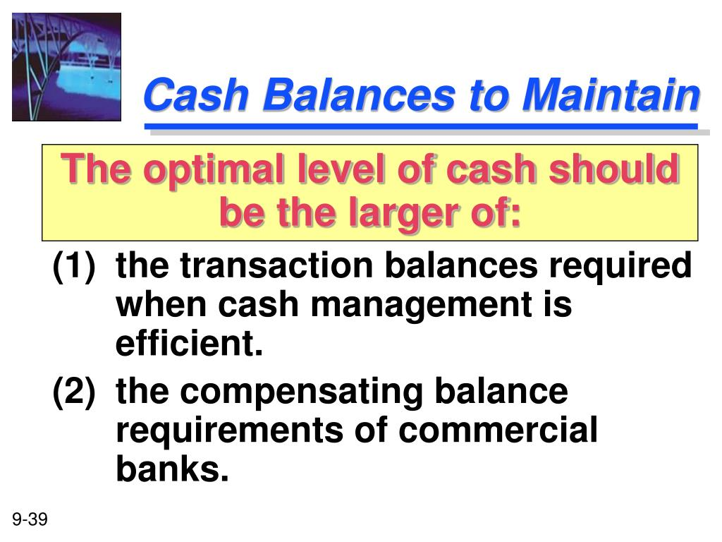 Cash Balances to Maintain