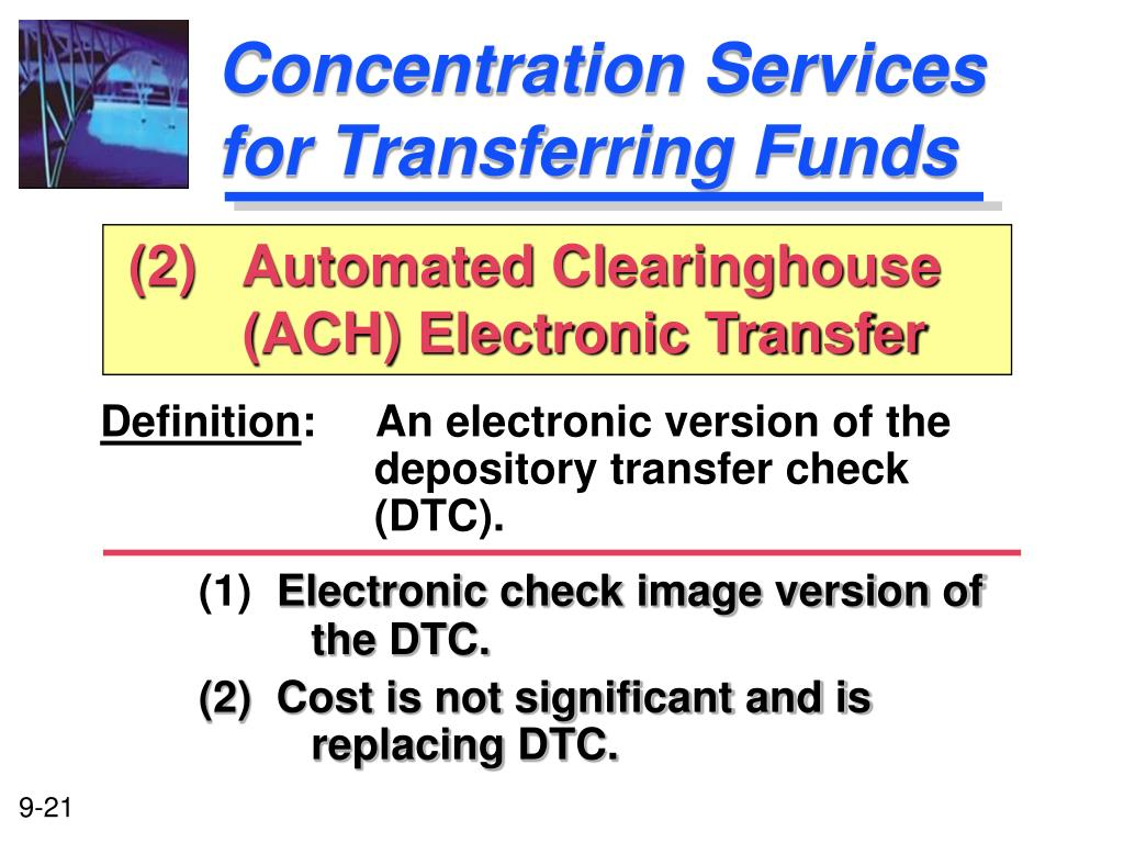 Concentration Services for Transferring Funds