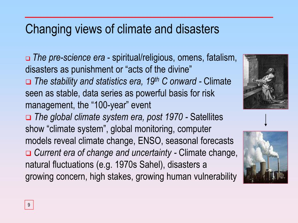 Changing views of climate and disasters