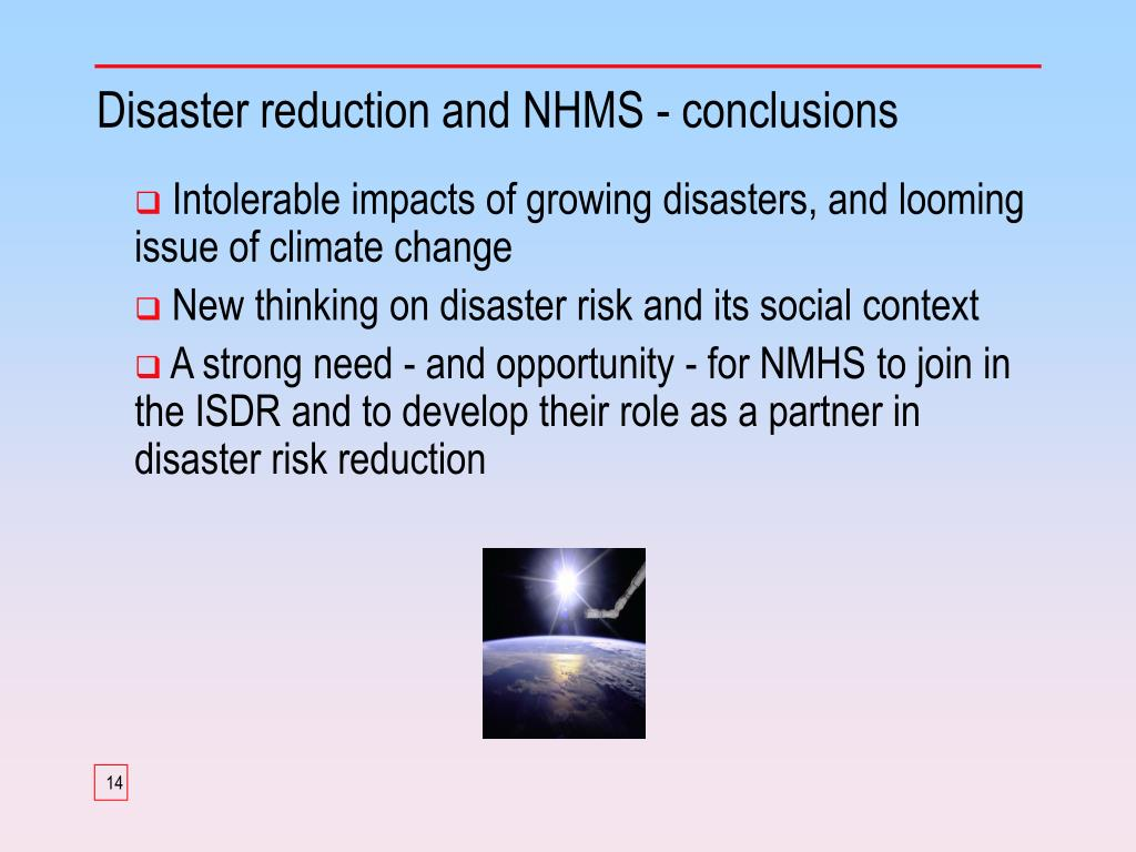 Disaster reduction and NHMS - conclusions