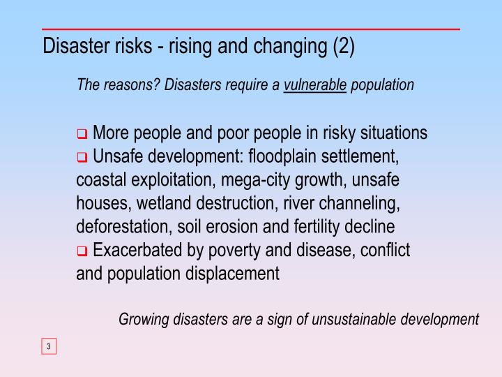 Disaster risks rising and changing 2