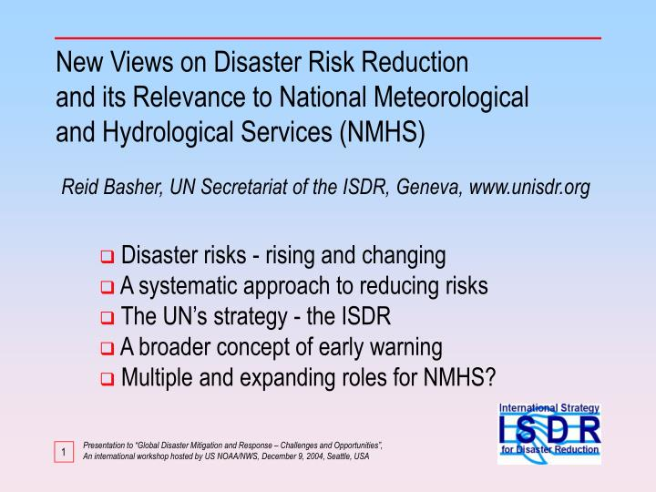 New Views on Disaster Risk Reduction