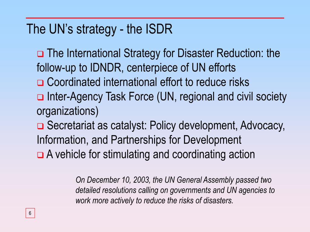 The UN's strategy - the ISDR