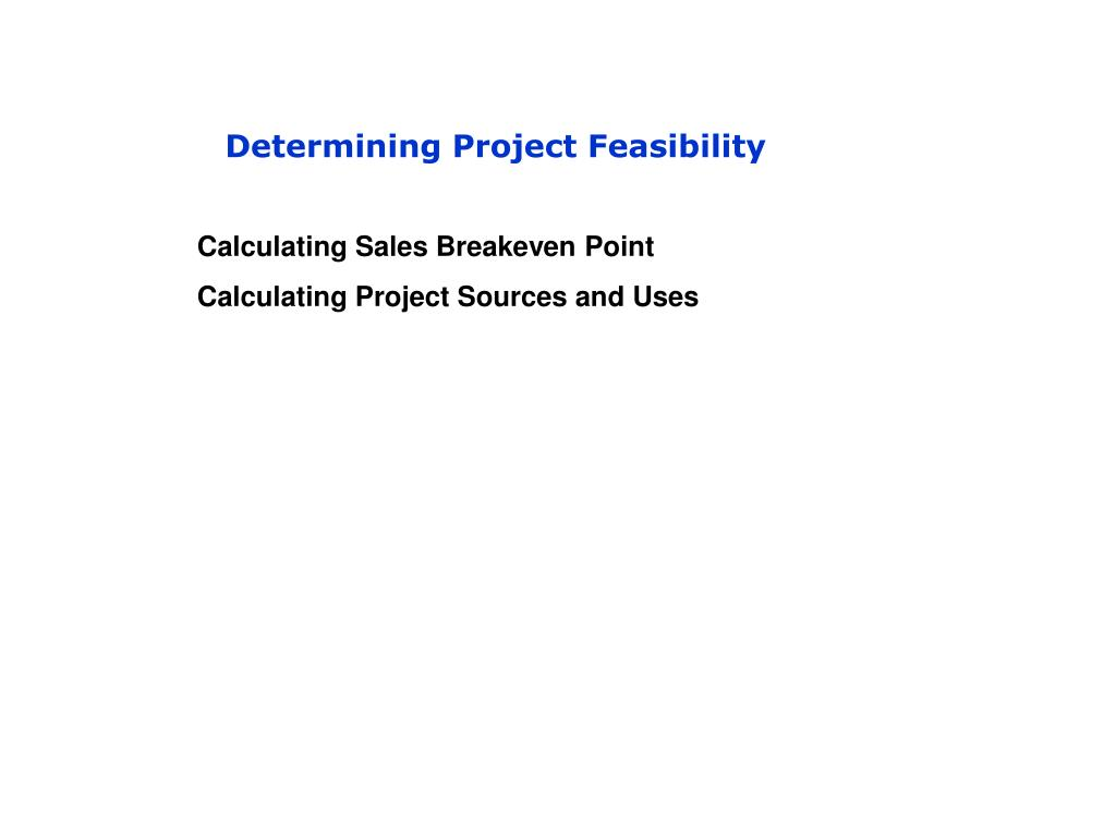 Determining Project Feasibility