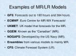 examples of mr lr models