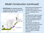 model construction continued17