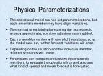 physical parameterizations41