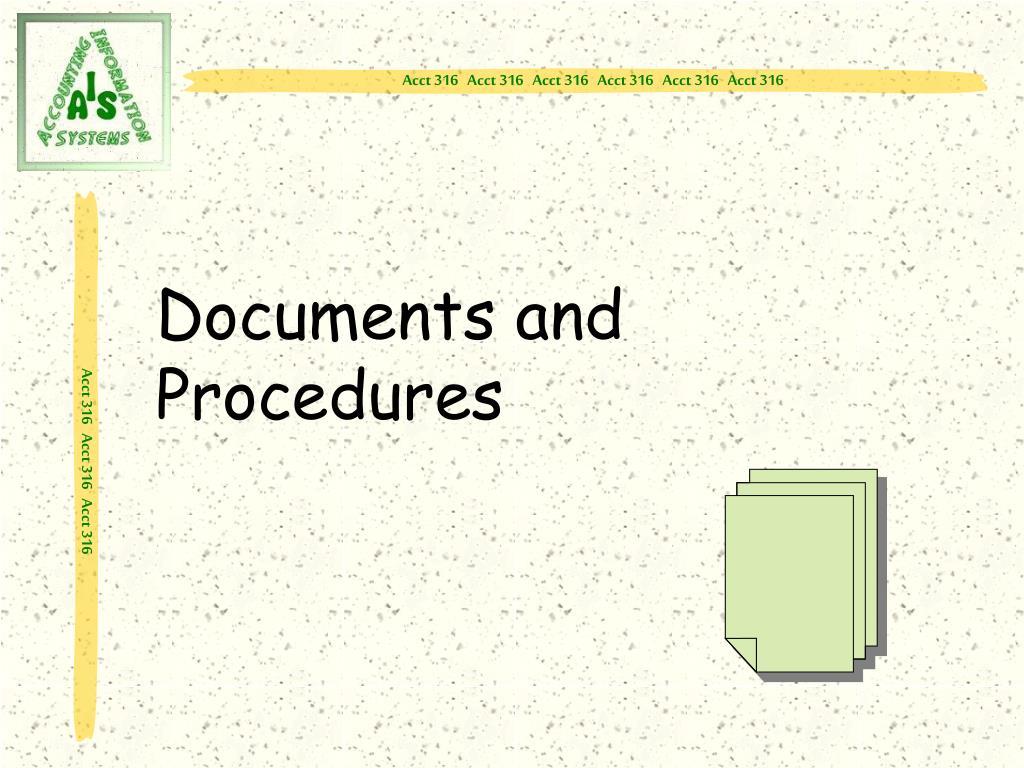 Documents and Procedures