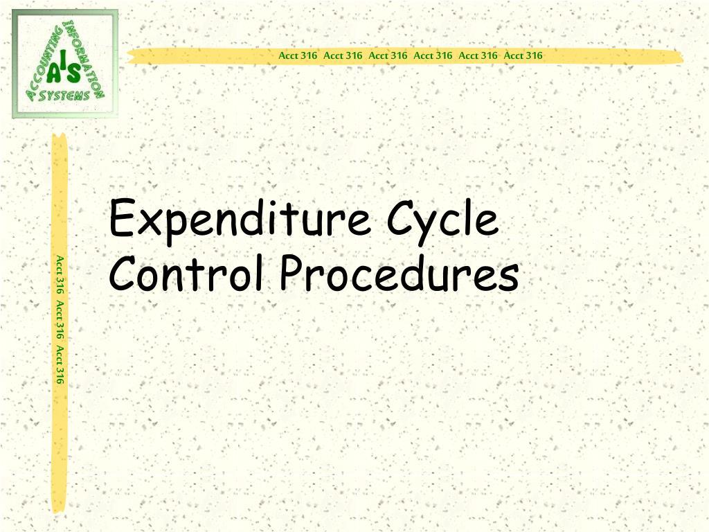 Expenditure Cycle Control Procedures