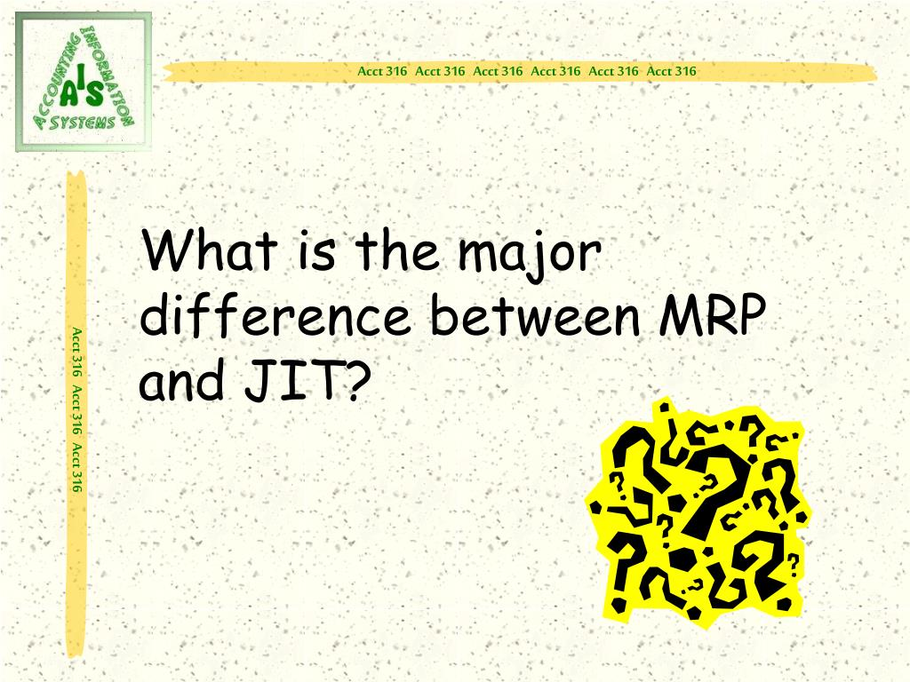 What is the major difference between MRP and JIT?